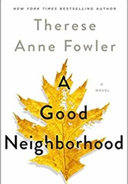 A Good Neighbourhood (Therese Ann Fowler)
