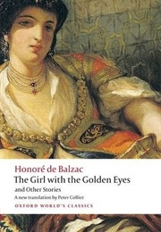 The Girl With the Golden Eyes and Other Stories (Honoré De Balzac)