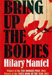 2012: Bring Up the Bodies (Hilary Mantel)