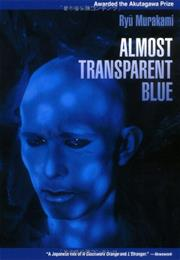 Almost Transparent Blue - Ryu Murakami