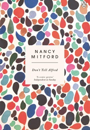 Don't Tell Alfred (Nancy Mitford)