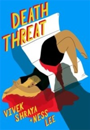 Death Threat (Viveka Shraya & Ness Lee)
