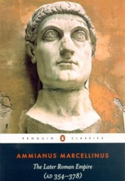 The Later Roman Empire (Ammianus Marcellinus)