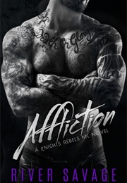 Affliction (River Savage)