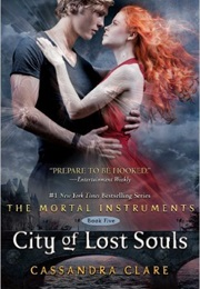 City of Lost Souls (Cassandra Clare)