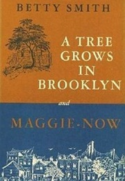 A Tree Grows in Brooklyn (Betty Smith)