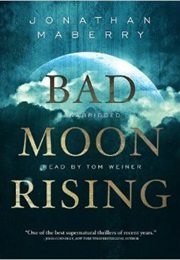 Bad Moon Rising (Jonathan Maberry)