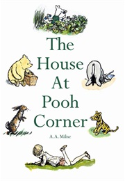 The House at Pooh Corner (A.A.Milne)