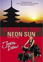 A Ride in the Neon Sun (Josie Dew)