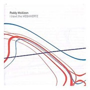 Paddy Mcaloon - Trawl the Megahertz (2003)