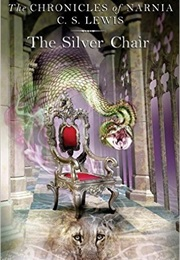 The Silver Chair (C.S. Lewis)