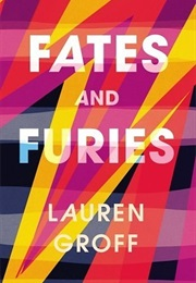 Fates and Furies (Lauren Groff)