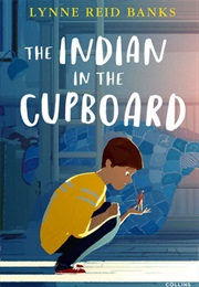 The Indian in the Cupboard (Lynne Reid Banks/Piers Sanford(Illus))