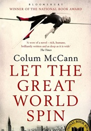 Let the Great World Spin (Colum McCann)