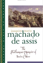 The Posthumous Memoirs of Bras Cubas (Machado De Assis)
