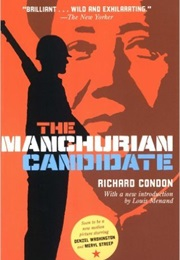 The Manchurian Candidate (Richard Condon)