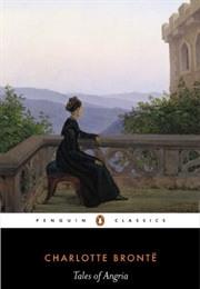 Tales of Angria (Charlotte Bronte)