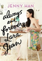 Always and Forever, Lara Jean (Jenny Han)