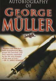 The Autobiography of George Muller (George Müller)
