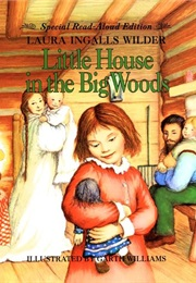 Little House in the Big Woods (Laura Ingalls Wilder)