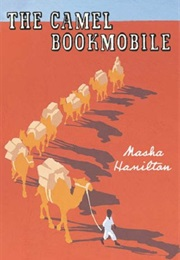 The Camel Bookmobile (Masha Hamilton)