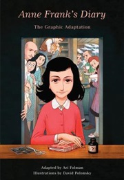 Anne Frank's Diary: The Graphic Adaptation (Ari Folman)