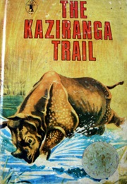 The Kaziranga Trail (Arup Kumar Dutta)