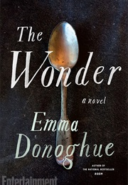 The Wonder (Emma Donoghue)