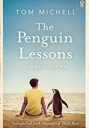 The Penguin Lessons (Tom Michell)