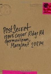 Postsecret: Extraordinary Confessions From Ordinary Lives (Frank Warren)