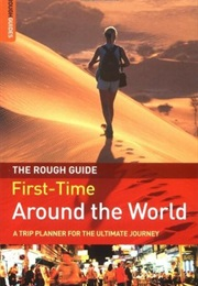 The Rough Guide First-Time Around the World (Doug Lansky)