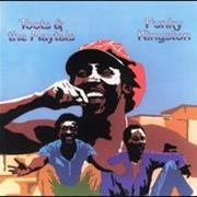 Toots and the Maytals- Funky Kingston
