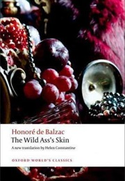 The Wild Ass's Skin (Honoré De Balzac)