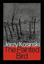 The Painted Bird (Jerzy Kosinski)