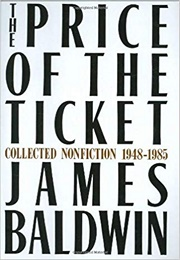The Price of the Ticket (James Baldwin)