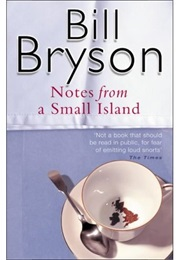 Notes From a Small Island (Bill Bryson)