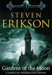 Gardens of the Moon (Steven Erikson)