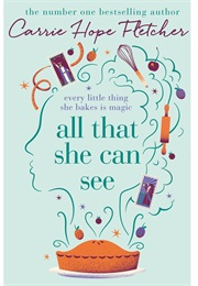 All That She Can See (Carrie Hope Fletcher)