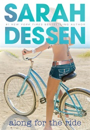 Along for the Ride (Sarah Dessen)