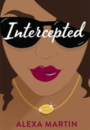 Intercepted (Alexa Martin)