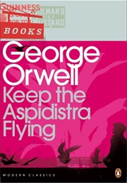Keep the Aspidistra Flying (George Orwell)