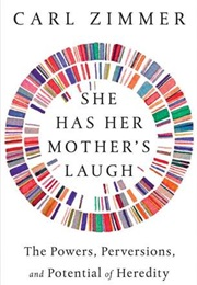 She Has Her Mother's Laugh (Carl Zimmer)