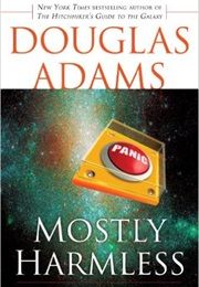 Mostly Harmless (Douglas Adams)
