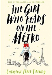The Girl Who Reads on the Metro (Christine Feret Fleury)