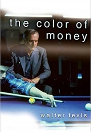 The Color of Money (Walter Tevis)
