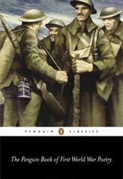 Penguin Book of First World War Poetry (Penguin)