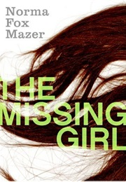 The Missing Girl (Norma Fox Mazer)