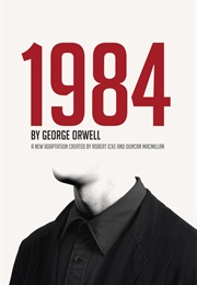 Nineteen Eighty Four (George Orwell)