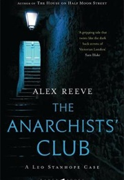 The Anarchists' Club (Alex Reeve)