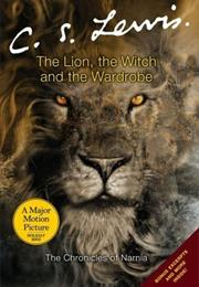 The Lion, the Witch, and the Wardrobe (C.S. Lewis)